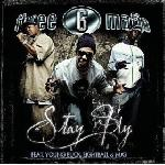 Three 6 Mafia   Stay Fly (MiX)